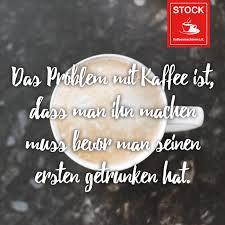 Motivierende Kaffee Sprüche Und Zitate Stock Kaffeemaschinen