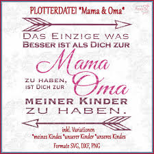 Plotterdatei Mama Oma Shop Made By Frau S Der Shop Für Dein Unikat