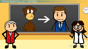 The Straw Man Fallacy Definition Examples Video Lesson