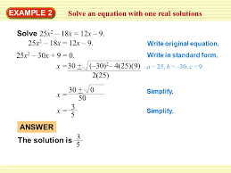 example 2 solve an equation with one real solutions solve 25x 2 18x 12x