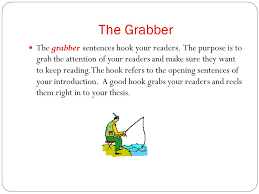 essay grabber hooks and attention grabbers on pinterest good    research paper introduction writing the introduction every essay the grabber the grabber sentences hook your readers
