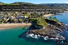 Twin Points Estate In Laguna Beach The Most Valuable Residential Water Parks Laguna Beach Ca