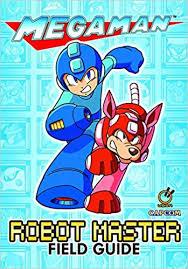 Mega Man Robot Master Field Guide Amazon Co Uk Capcom