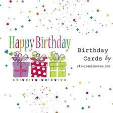 Discover the best daily quotes, wishes & cards at quotes.birthday.fm we are sharing daily quotes, wishes & cards for every occasion, explore our lists of quotes with images and share your favorite. Free Birthday Cards Home Facebook