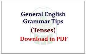 Grammar Tips General English Grammar Tips Tenses Download In Pdf Ssc