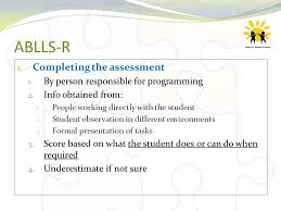 Formal Assessment Extraordinary Role Of ASD Consultant And Use Of ABLLSR Ppt Download
