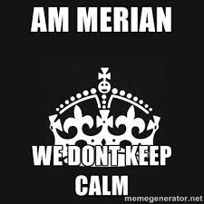am merian we dont keep calm - Black Keep Calm Crown | Meme Generator via Relatably.com