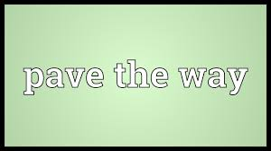 Image result for paved the way