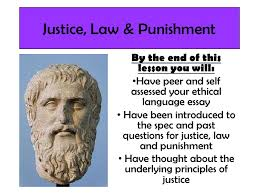lesson justice law and punishment intro justice law punishment by the end of this lesson you will