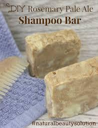 diy rosemary pale ale shampoo bar naturalbeautysolution diy