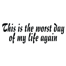 the worst day in my life essay i had the worst day of my life group personal