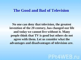 essay writing advantages and disadvantages of television