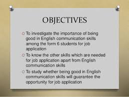 Job Application Objectives The Importance Of English Communication Skills For Form 6 Students Fo