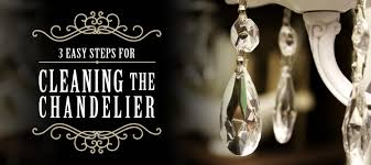 3 easy steps for cleaning the chandelier maids blog