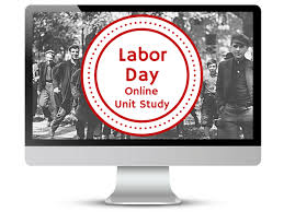 Labor Day Free Online Free Labor Day Online Unit Study