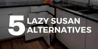 5 lazy susan alternatives