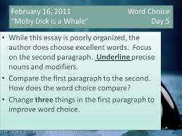 "word choice ""moby dick is a whale"" day while   16 2011 word choice moby dick is a whale day 5 while this essay"