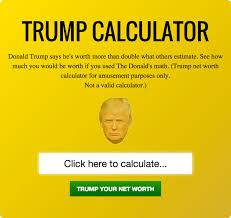 Net Worth Calculator The Donald Trump Net Worth Calculator Fortune