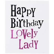 Happy Birthday To A Beautiful Woman Quotes Best of Happy Birthday Quotes Happy Birthday Beautiful Lady Quotes