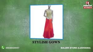 Designer Dresses In Ludhiana Balbir Store Ludhiana Manufacturer Of Designer Lehenga