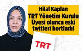 Hilal Kaplan TRT Yönetim Kurulu Üyesi olunca eski twitleri hortladı!