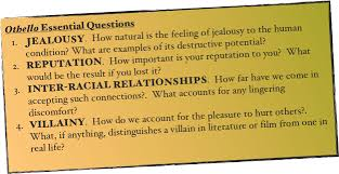 william shakespeare s othello othello essential questions jealousy how natural is the feeling of jealousy to the human condition