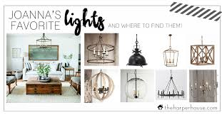 joanna s favorite light fixtures for fixer upper style the harper house