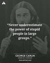 19 Wise And Sarcastic Quotes By George Carlin Airtract