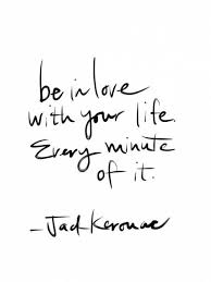 Love Of Your Life Quotes Interesting Motivational Quotes Be In Love With Your Life Every Minute Of It