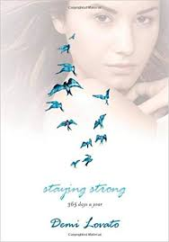 Staying Strong: 365 Days a Year: Demi Lovato: 0884661337732 ...