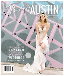 Brides of Austin Issue - Spring/Summer 2018 by Wedlink Media - issuu