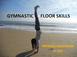 floor gymnastics moves. Floor Gymnastics Moves A