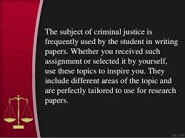criminal justice research paper topics and ideas criminal justice research paper topics and ideas created by essay academy com 2