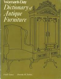 Woman's Day Dictionary of Antique Furniture: Edith Gaines, Dorothy ...