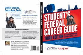 Student S Federal Career Guide 3rd Ed Book By Kathryn Troutman