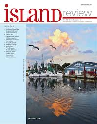 Tide Chart Morehead City Nc 2017 Island Review September 2017 By Nccoast Issuu