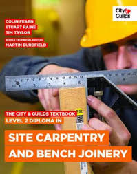 the city guilds textbook level diploma in bluewater  the city guilds textbook level 2 diploma in site carpentry and bench joinery