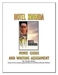 best hotel rwanda ideas desmond tutu nelson  hotel rwanda movie guide and writing assignment key