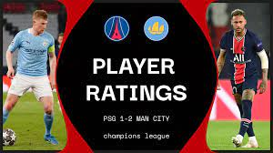 PSG 1-2 Man City: Player ratings as Pep's men come from behind to bag a big  win