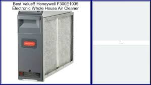 honeywell electronic air cleaner. Honeywell Electronic Air Cleaner Whole House Review Video F300