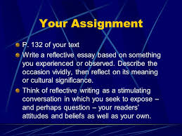 reflective essays presenting a particular occasion present your  5 your assignment