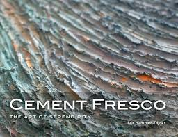CEMENT FRESCO: THE ART OF SERENDIPITY will inspire you to go with the flow  in your art-making. Illustrated by scores of luscious, large-size detail  images, ...