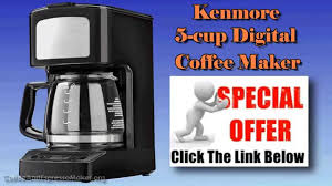 5 Cup Coffee Maker Coffee Maker Reviews Kenmore 5 Cup Digital Coffee Maker Youtube