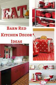 barn red kitchen decor ideas hip rae home design ideas