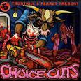 Choice Cuts [Trustkill]
