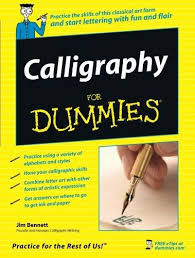 calligraphy for dummies paperback by jim bennett john wiley and  calligraphy for dummies paperback jim bennett
