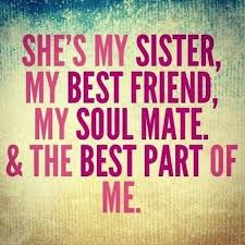 Inspirational Quotes For Sisters Unique The Top 48 Sister Quotes