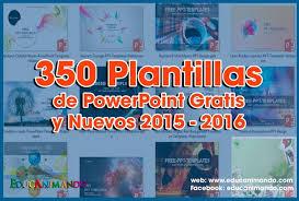350 Plantillas De Powerpoint Gratis Y Nuevos 2015 2016 Material