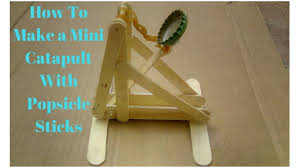 Small Catapult Design How To Make A Mini Catapult With Popsicle Sticks