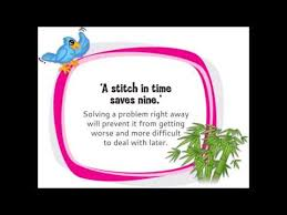 a stitch in time saves nine  a stitch in time saves nine